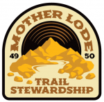 Mother Lode Trail Stewardship